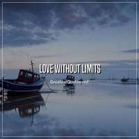 Love without limits.