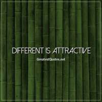 Different is attractive