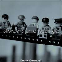 Silence is an answer too.