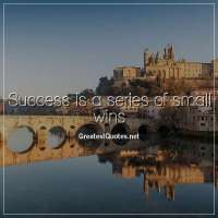 Success is a series of small wins